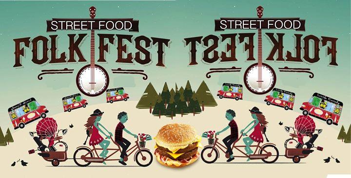 Street Food Folk Fest <3 Ingresso Libero!