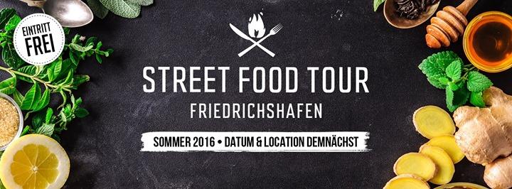 Street Food Tour // Friedrichshafen - Eintritt Frei - Datum & Location demnächst!
