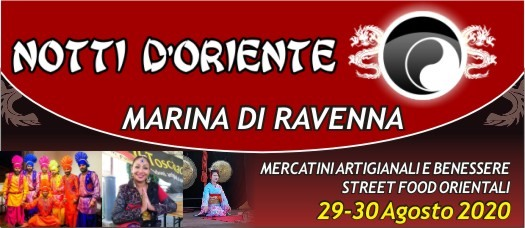 MARINA DI RAVENNA (RA): Notti d'Oriente 2020