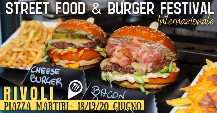 RIVOLI (TO): Street Food & Burger Festival internazionale 2021
