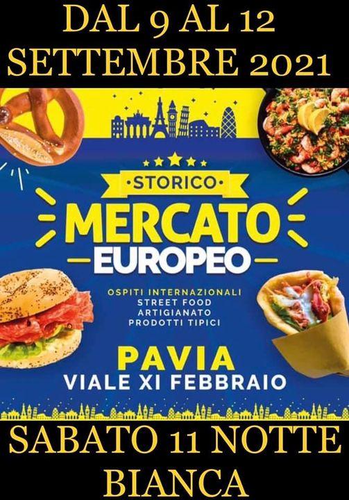 PAVIA (PV): Storico Mercato Europeo 2021