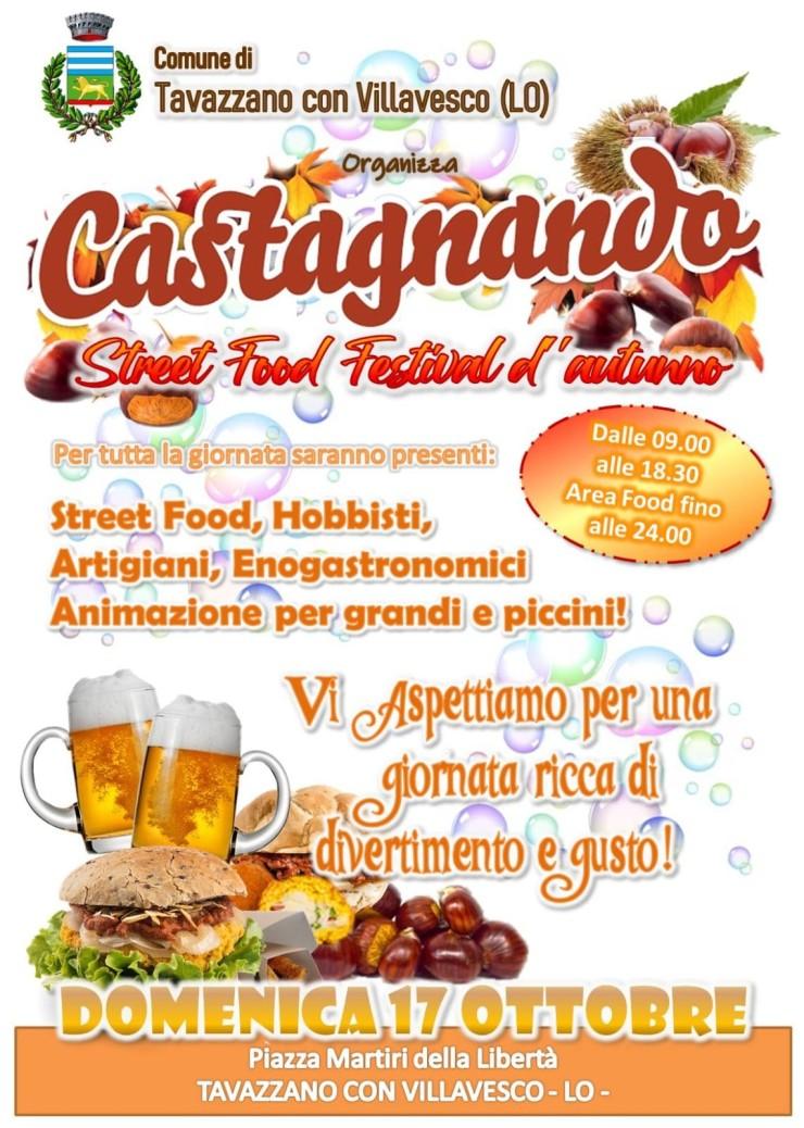 TAVAZZANO CON VILLAVESCO (LO): Castagnando 2021- Street Food Festival d'Autunno