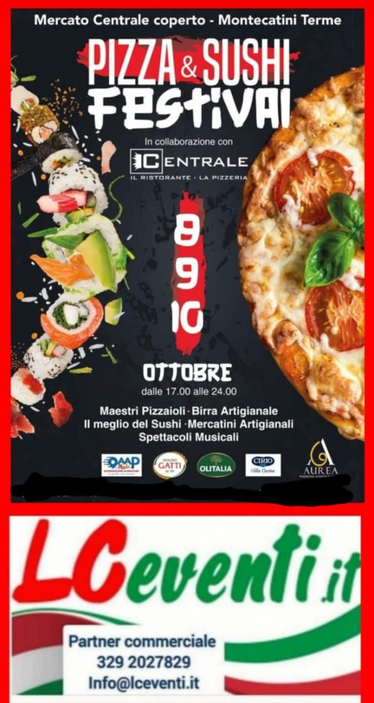 MONTECATINI TERME (PT): Pizza e Sushi Festival 2021